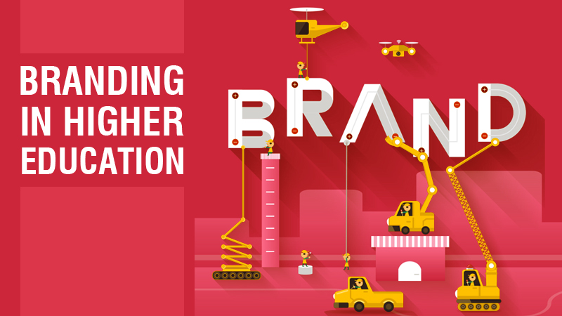 BRANDING IN HIGHER EDUCATION